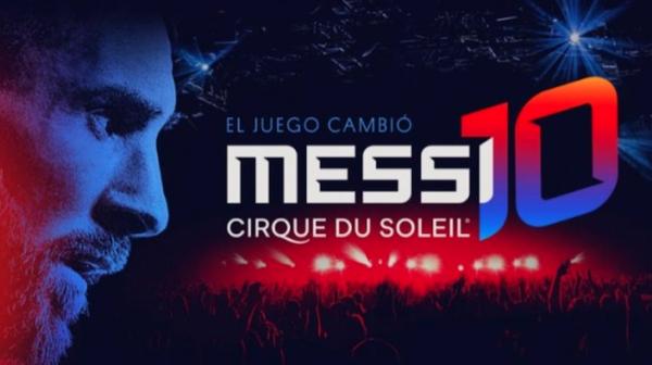 O cartaz de apresentação do espetáculo do Cirque du Soleil sobre Messi